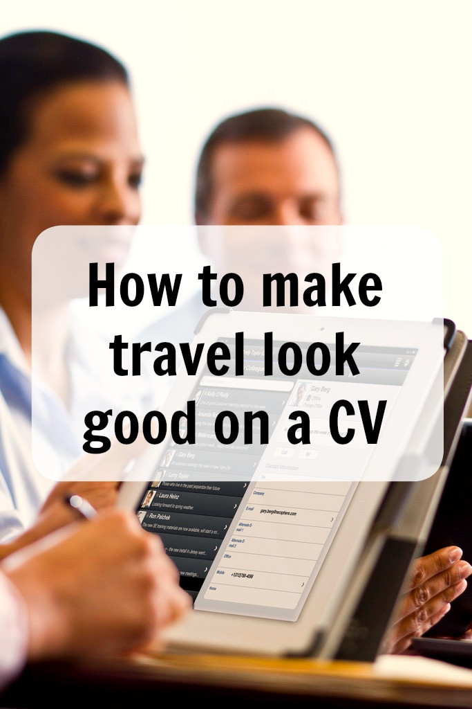 How to make travel look good on a CV