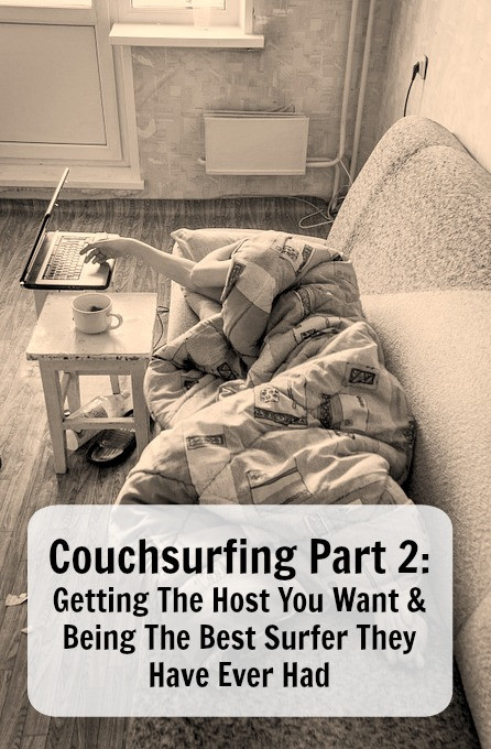 Couchsurfing part 2 getting the host you want