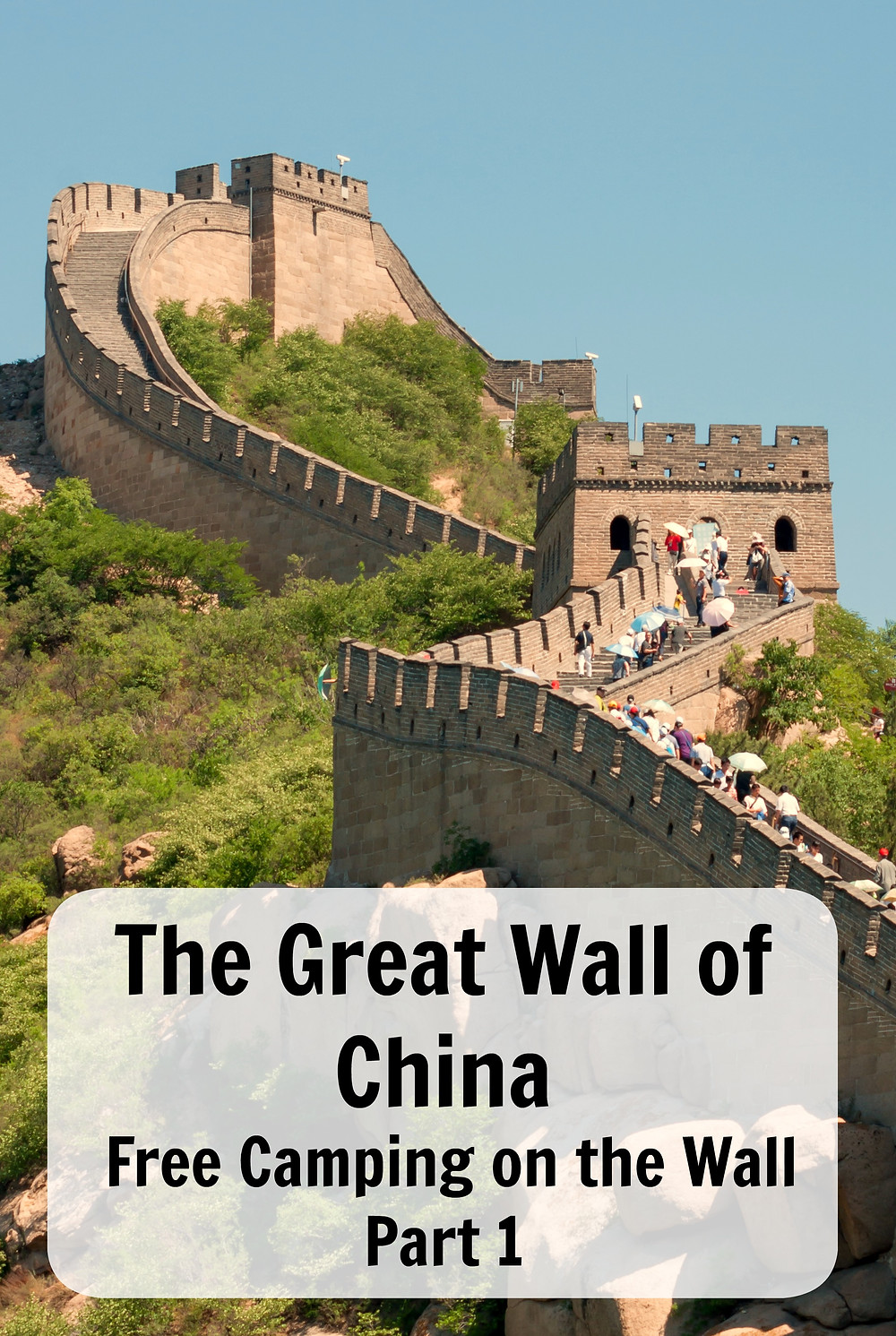 The great wall of china - camping on the wall