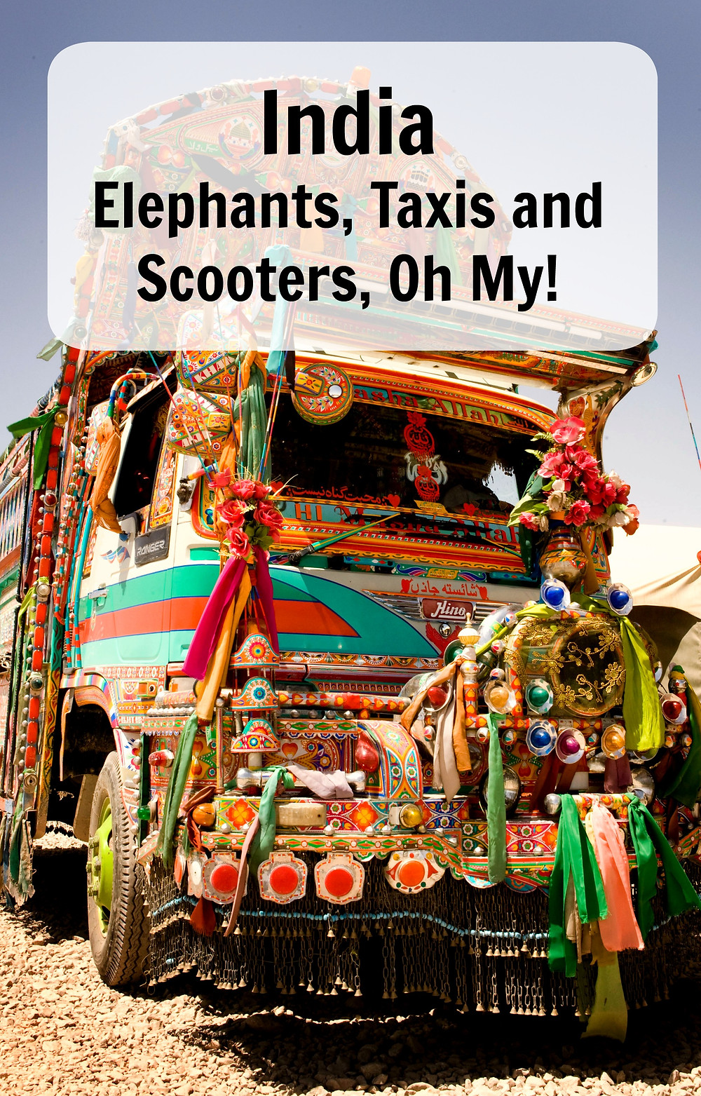India - Elephants, taxia and scooters, oh my