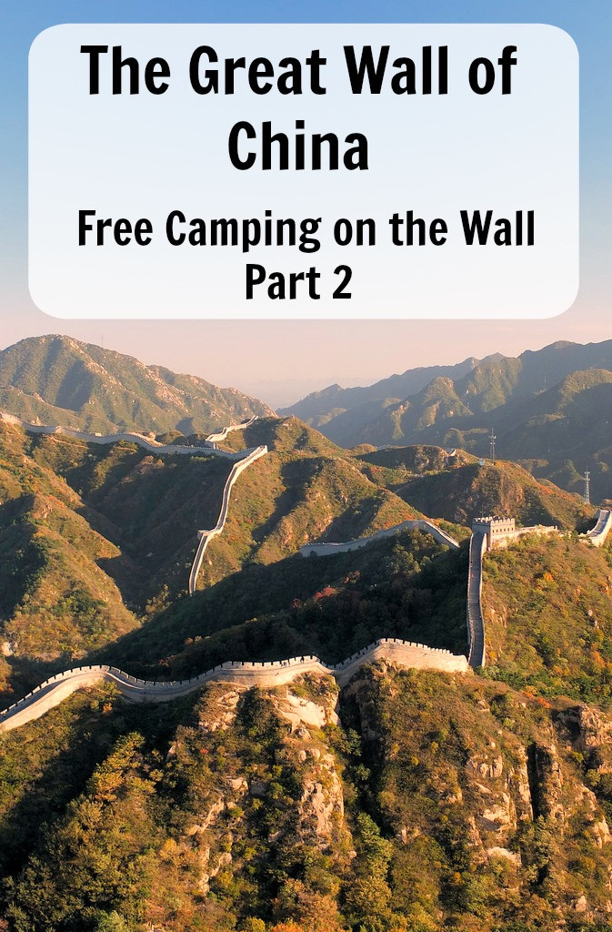 The Great Wall of China - free camping on the wall part 2