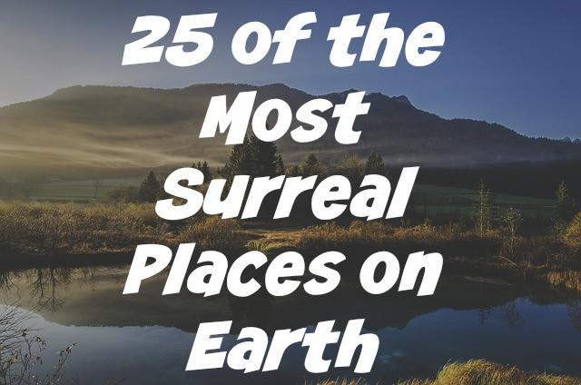 Surreal Travel Photos