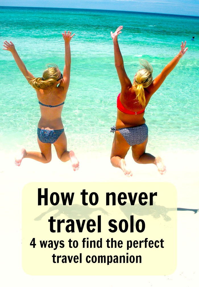 How to never travel solo - 4 ways to find the perfect travel companion