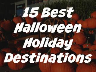 15 Best Halloween Holiday Destinations