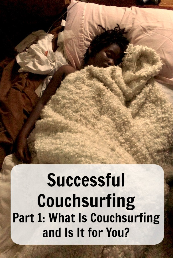 Successful Couchsurfing, what is couchsurfing?