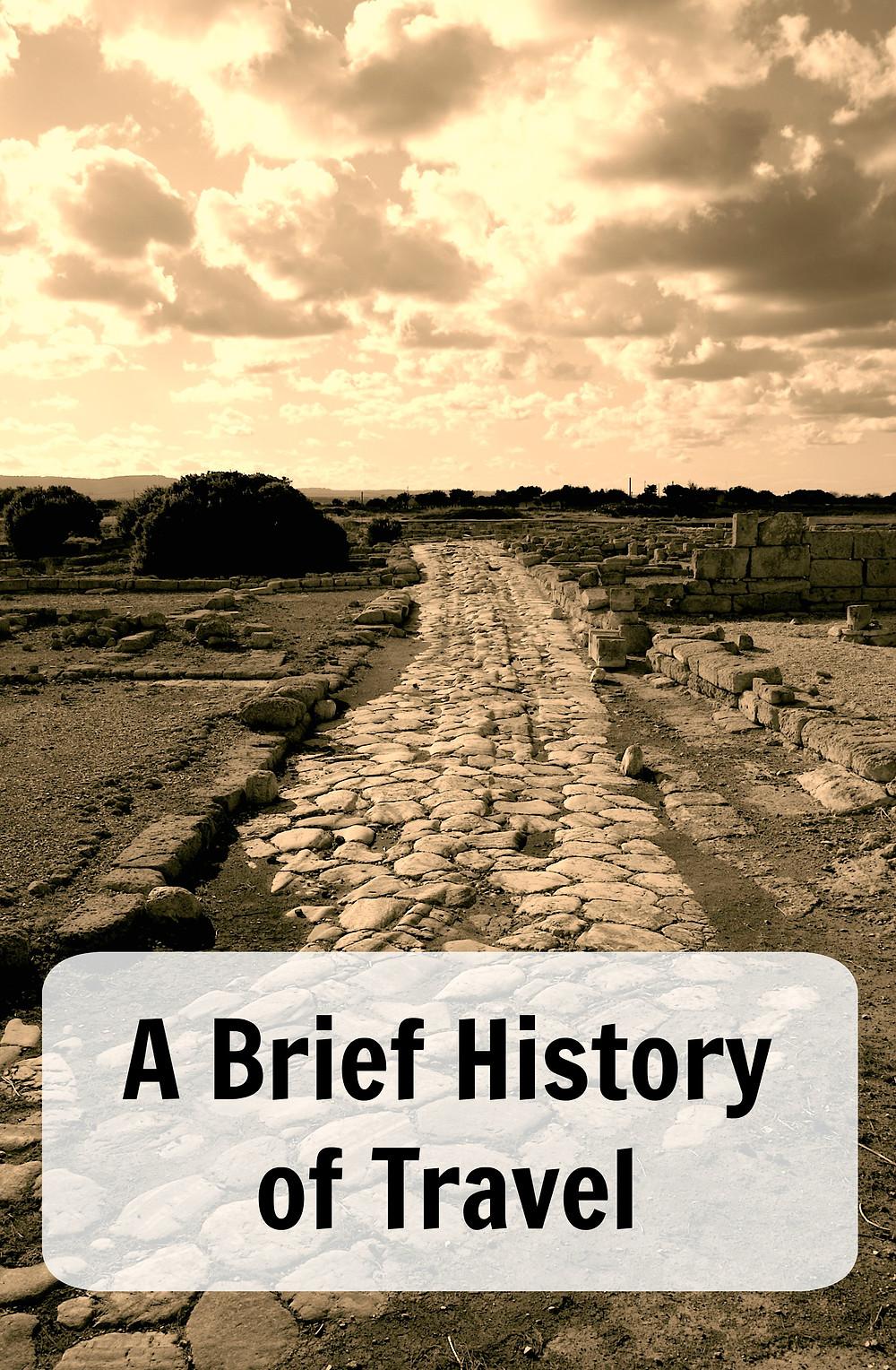 A brief history of travel