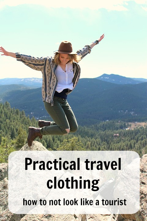 Practical travel clothing - how to not look like a tourist