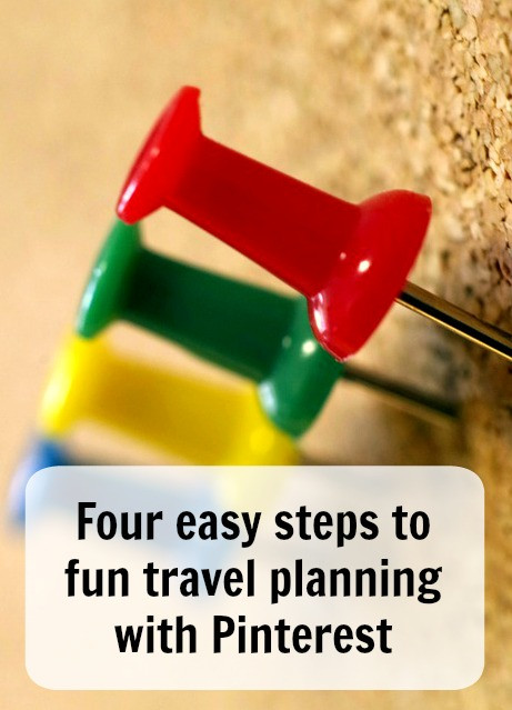 Four easy steps to fun travel planning with Pinterest