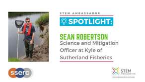 Spotlight: Sean Robertson, Science & Mitigation Officer at Kyle of Sutherland Fisheries