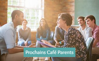 Prochains café parents