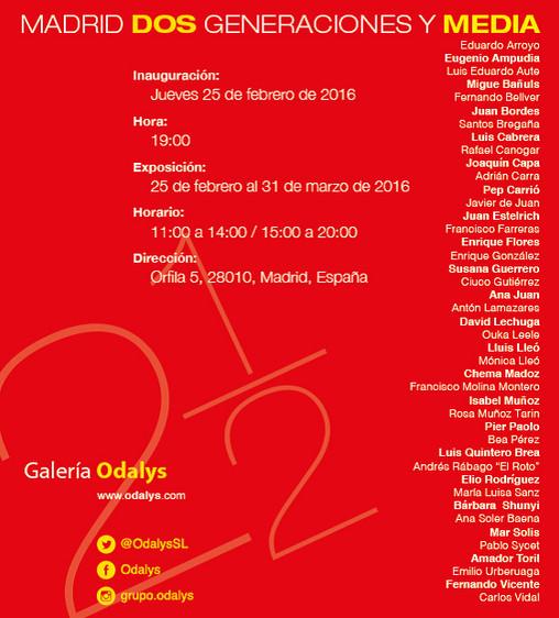 Madrid 2 generaciones y media. Galería Odalys. Madrid.
