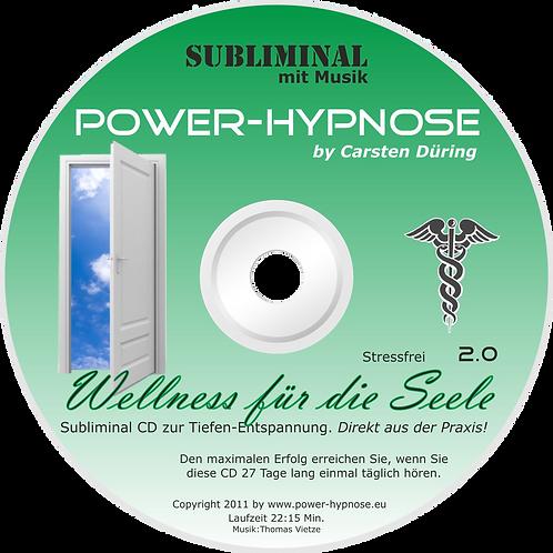 Wellness für die Seele Subliminal