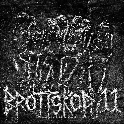 "BROTTSKOD 11 - ""Demokratisk Kontroll"" 12"" LP"