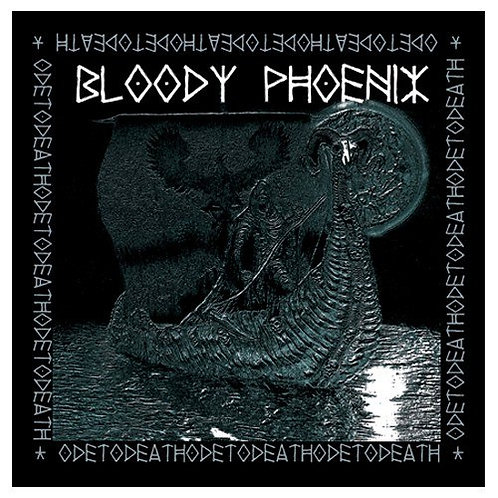Bloody Phoenix – Ode To Death