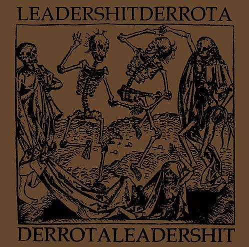 Leadershit/Derrota, split  (сrust /hardcore)