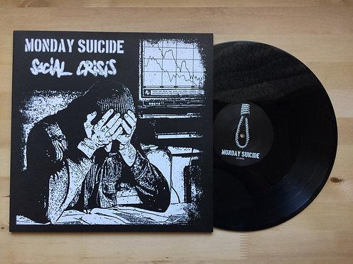 Monday Suicide / Social Crisis LP 2016