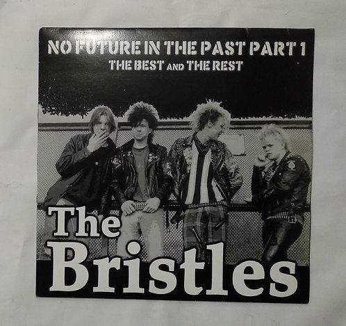 The Bristles – No Future In The Past, Part 1,