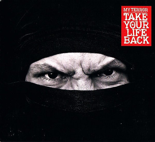 MY TERROR - TAKE YOUR LIFE BACK LP (hardcore/Germany)