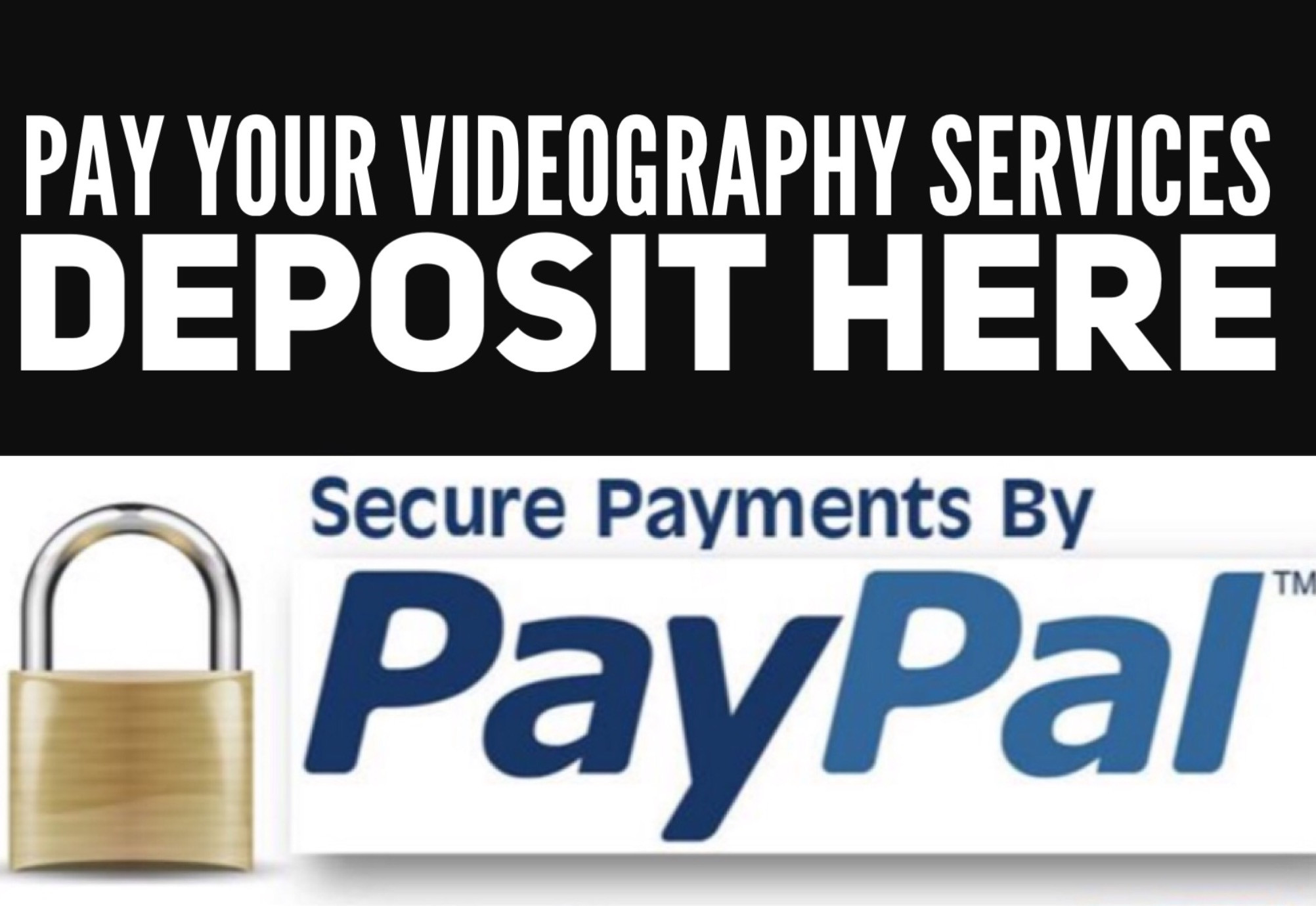 $100.00 Videography Deposit