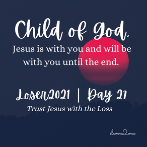 Day 27: Trust Jesus with the Loss