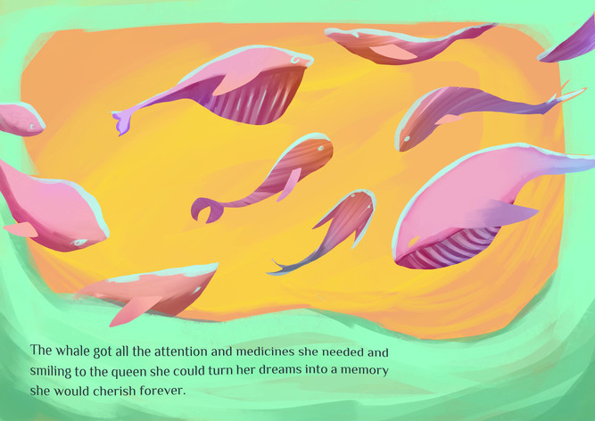 The whale got all the attention and medicines she needed and smiling to the queen she could turn her dreams into a memory she would cherish forever.