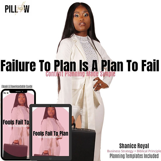 Failure To Plan Is A Plan To Fail- Content Planning