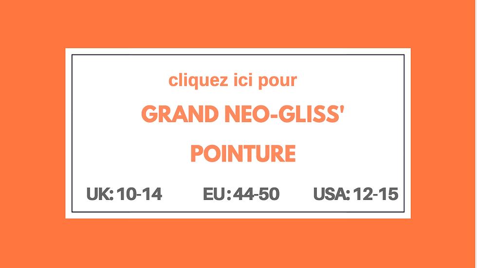 Grand Neo-Gliss'