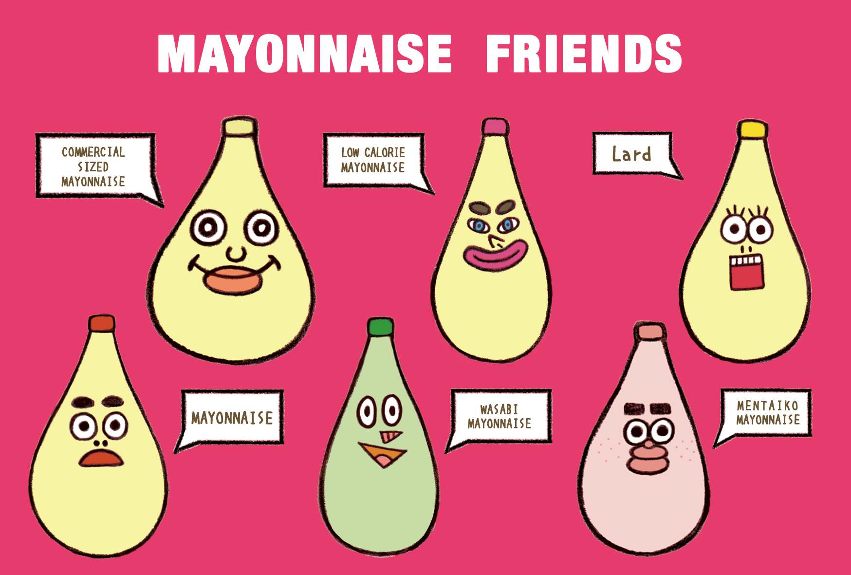 MAYONNAISE FRIENDS