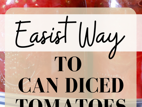 Easiest Way To Can Stewed Tomatoes At Home