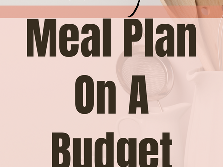 Weekly Family Meal Plan on a Budget