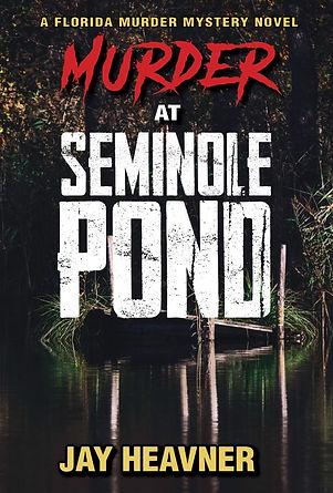 Murder at Seminole Pond .JPG