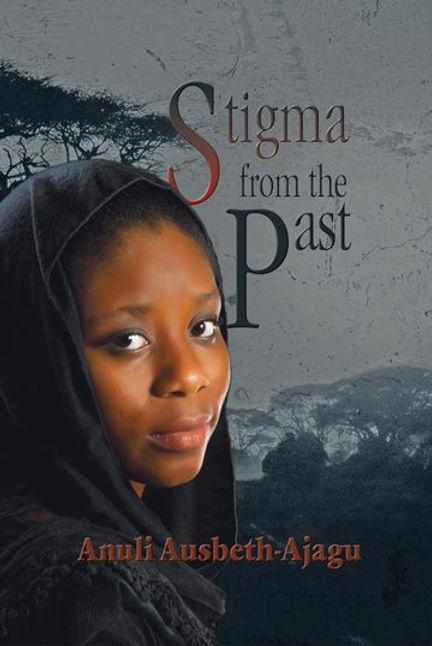 https://www.amazon.com.mx/Stigma-Past-English-Anuli-Ausbeth-Ajagu-ebook/dp/B0081X2QKU