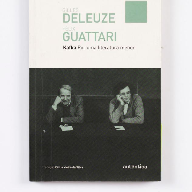 Kafka: Por uma literatura menor, Deleuze e Guat