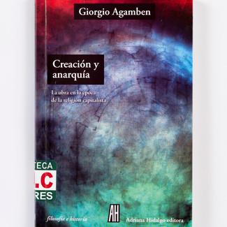 Anarquia y creación, Agamben