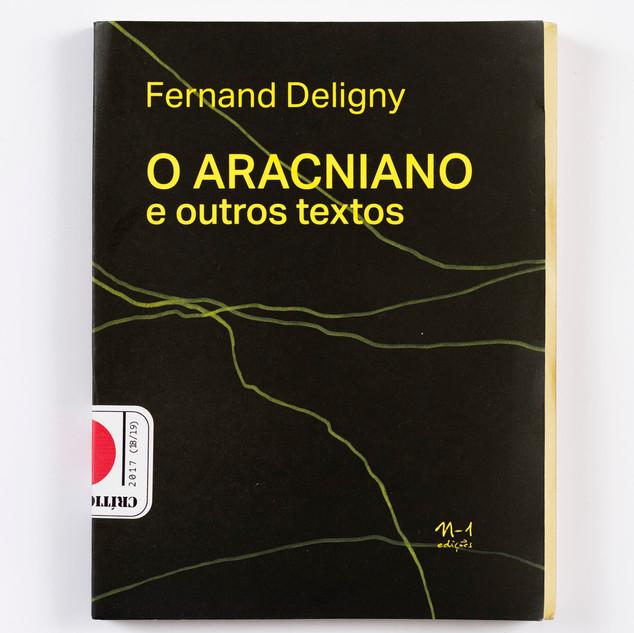 O aracniano, Fernand Deligny