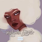 Melanin Sugar