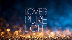 Love's Pure Light.png