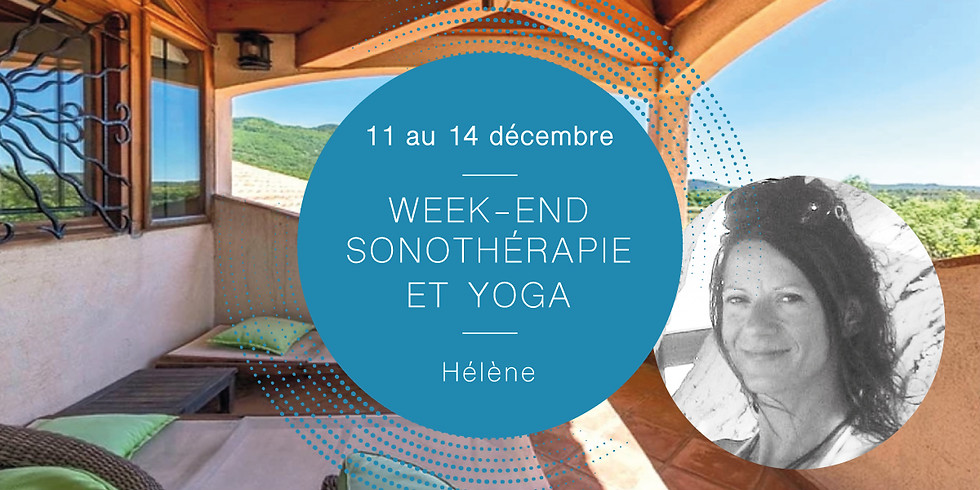 Sonotherapy and yoga weekendWith Hélène