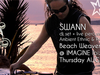 SWANN Ambient Ethnic & Progressive Trance Dj set + live percussion, Thur. Aug. 27 @ Beachweavers