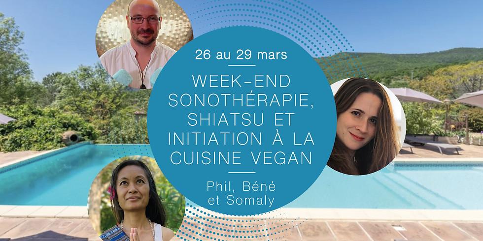 Week-end sonothérapie, Shiatsu et initiation à la cuisine Vegan · Avec Phil, Béné et Somaly
