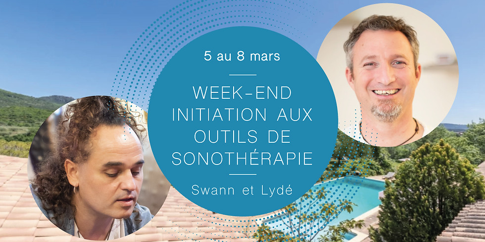 -20%! Initiation to sound therapy tools weekendWith Swann & Lydé