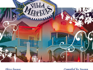 """Villa Mercedes Ibiza Lounge """"Special Entire Tracks Edition"""", compiled by SWANN"""