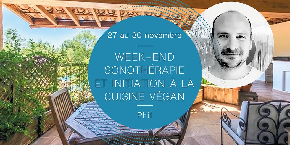 Week-end sonothérapie et initiation à la cuisine végan · Avec Phil