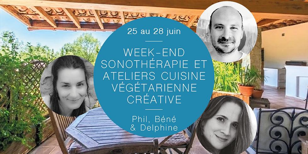 Week-end Sonothérapie et ateliers cuisine végétarienne créative · Avec Phil, Béné & Delphine (1)
