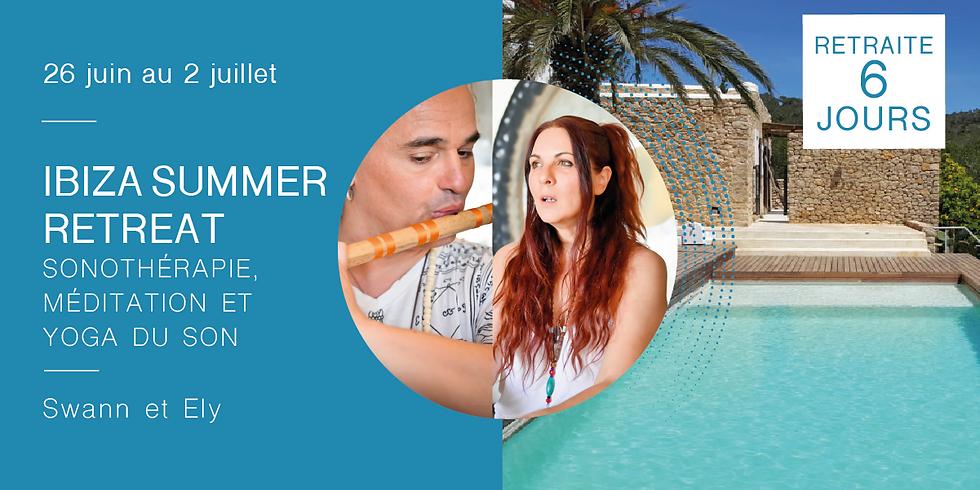 IBIZA Summer Retreat  · Sonothérapie, yoga du son et méditation · Avec Swann & Ely