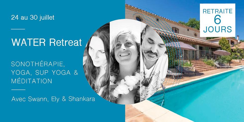 Water Retreat · Stage sur le thème de l'eau · Avec Swann, Ely & Shankara