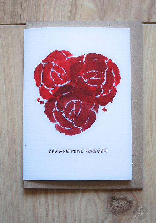 Valentine's Card You Are Mine - You Are Mine Forever