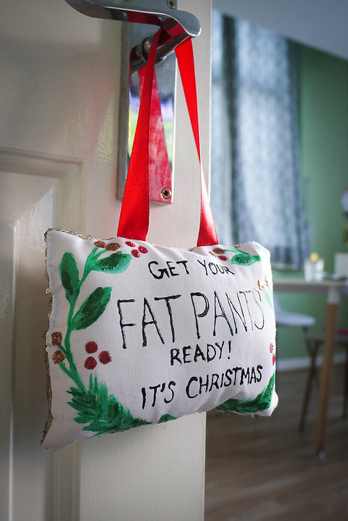 Christmas Handmade Decoration - Get Your Fat Pants Ready!