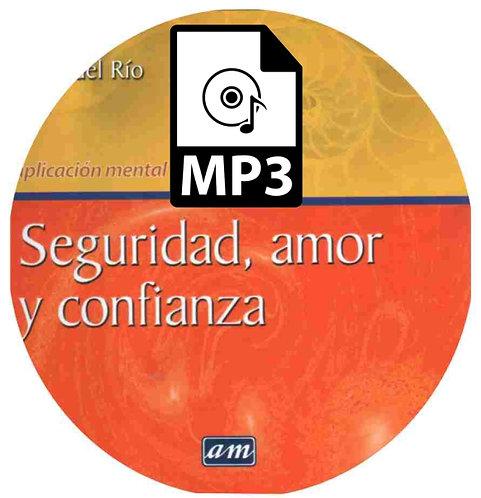 Seguridad Amor y Confianza MP3