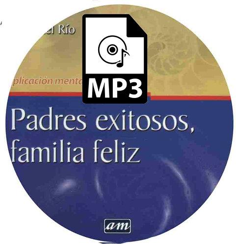Padres Exitosos Familia Feliz MP3